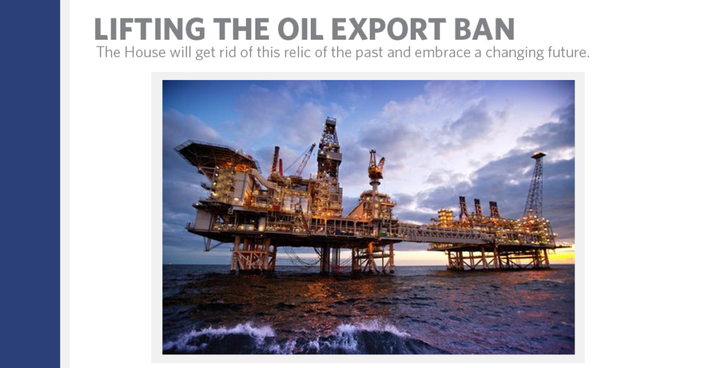 The House is Lifting the Oil Export Ban