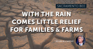 McCarthy in Sacramento Bee: Too much rain is going to waste