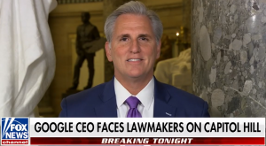 Leader McCarthy Discusses the Google Hearing with Martha MacCallum