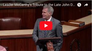 Leader McCarthy's Tribute to the Late John Dingell